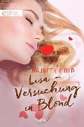 Cover-Bild zu Lisa - Versuchung in Blond (eBook) von Child, Maureen