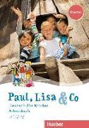 Cover-Bild zu Paul, Lisa & Co Starter. Deutsch für Kinder. Arbeitsbuch von Bovermann, Monika