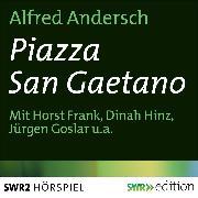 Cover-Bild zu Piazza San Gaetano (Audio Download) von Andersch, Alfred