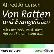 Cover-Bild zu Von Ratten und Evangelisten (Audio Download) von Andersch, Alfred