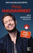 Cover-Bild zu Happy Hausarrest (eBook) von Bielendorfer, Bastian