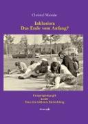 Cover-Bild zu Inklusion: Das Ende vom Anfang? (eBook) von Manske, Christel