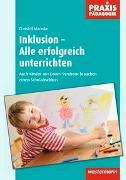 Cover-Bild zu Praxis Pädagogik / Inklusion - Alle erfolgreich unterrichten von Manske, Christel
