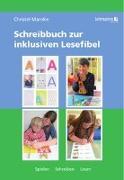 Cover-Bild zu Schreibbuch zur inklusiven Lesefibel von Manske, Christel
