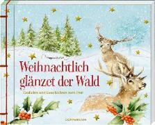 Cover-Bild zu Weihnachtlich glänzet der Wald von Bastin, Marjolein (Illustr.)