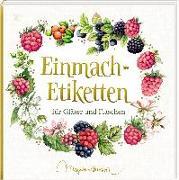 Cover-Bild zu Etikettenbüchlein - Einmach-Etiketten (Marjolein Bastin) von Bastin, Marjolein (Illustr.)