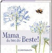 Cover-Bild zu Mama, du bist die Beste! von Bastin, Marjolein (Illustr.)