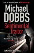 Cover-Bild zu Dobbs, Michael: Sentimental Traitor (eBook)