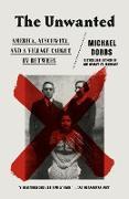 Cover-Bild zu Dobbs, Michael: The Unwanted (eBook)
