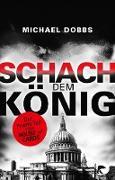 Cover-Bild zu Dobbs, Michael: Schach dem König (eBook)