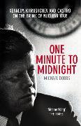 Cover-Bild zu Dobbs, Michael: One Minute to Midnight