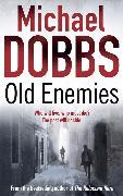 Cover-Bild zu Dobbs, Michael: Old Enemies