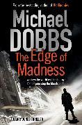 Cover-Bild zu Dobbs, Michael: The Edge of Madness