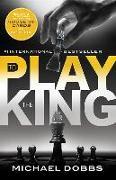 Cover-Bild zu Dobbs, Michael: To Play the King