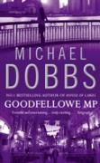 Cover-Bild zu Dobbs, Michael: Goodfellowe MP (eBook)