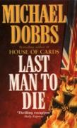 Cover-Bild zu Dobbs, Michael: Last Man to Die (eBook)