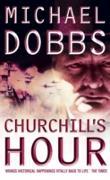 Cover-Bild zu Dobbs, Michael: Churchill's Hour (eBook)