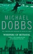 Cover-Bild zu Dobbs, Michael: Whispers of Betrayal (eBook)