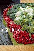 Cover-Bild zu Wochenmärkte der Schweiz von Ingold, Daniel