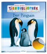 Cover-Bild zu Meine große Tierbibliothek: Der Pinguin von Poschadel, Dr. Jens