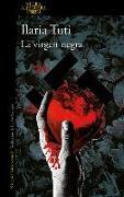 Cover-Bild zu La Virgen Negra / The Black Virgin von Tuti, Ilaria