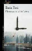 Cover-Bild zu Flores Sobre El Infierno / Flowers Over the Inferno von Tuti, Ilaria