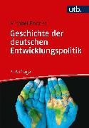 Cover-Bild zu Geschichte der deutschen Entwicklungspolitik (eBook) von Bohnet, Michael