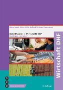 Cover-Bild zu Wirtschaft DHF (Print inkl. eLehrmittel) von Ruflin, Micha