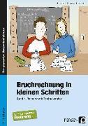 Cover-Bild zu Bruchrechnung in kleinen Schritten 4 von Becker, Kathrin