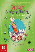 Cover-Bild zu eBook Polly Schlottermotz 3: Attacke Hühnerkacke