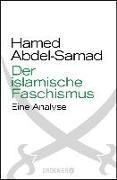 Cover-Bild zu Der islamische Faschismus von Abdel-Samad, Hamed