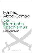 Cover-Bild zu Der islamische Faschismus (eBook) von Abdel-Samad, Hamed