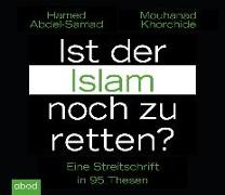 Cover-Bild zu Ist der Islam noch zu retten? von Abdel-Samad, Hamed