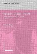 Cover-Bild zu Religion - Musik - Macht von Müller, Wolfgang (Hrsg.)