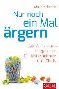 Cover-Bild zu Nur noch ein Mal ärgern (eBook) von Schmidt, Marc