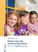 Cover-Bild zu Kinder in der Kita mehrsprachig fördern (eBook) von Schmidt, Marc