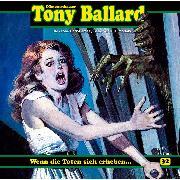 Cover-Bild zu Tony Ballard, Folge 32: Wenn die Toten sich erheben (Audio Download) von Morland, A. F.