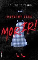Cover-Bild zu Paige, Danielle: Dorothy Debe Morir