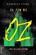 Cover-Bild zu Paige, Danielle: El Fin de Oz