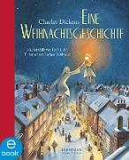 Cover-Bild zu Dickens, Charles: Eine Weihnachtsgeschichte (eBook)