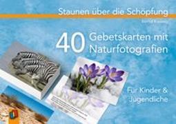 Cover-Bild zu Staunen über die Schöpfung - 40 Gebetskarten mit Naturfotografien von Kreissig, Bernd