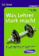 Cover-Bild zu Was Lehrer stark macht von Seeger, Norbert