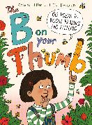 Cover-Bild zu Hiller, Colette: The B on your Thumb