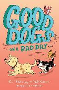 Cover-Bild zu Wenitsky, Rachel: Good Dogs on a Bad Day