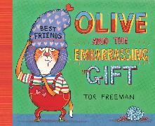 Cover-Bild zu Freeman, Tor: Olive and the Embarrassing Gift