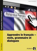 Cover-Bild zu Apprendre le francais - mots, grammaire et dialogues von Penzenstadler, Brigitte