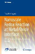 Cover-Bild zu Nanoscale Redox Reaction at Metal/Oxide Interface (eBook) von Nagata, Takahiro