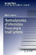 Cover-Bild zu Thermodynamics of Information Processing in Small Systems (eBook) von Sagawa, Takahiro