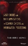 Cover-Bild zu Laser Diodes and Their Applications to Communications and Information Processing (eBook) von Numai, Takahiro
