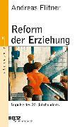Cover-Bild zu Reform der Erziehung (eBook) von Flitner, Andreas
